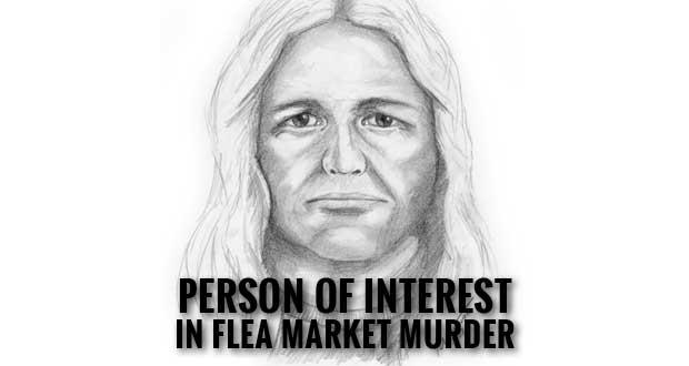 Sevierville Police Seek to ID Persons of Interest in Flea Market Murder