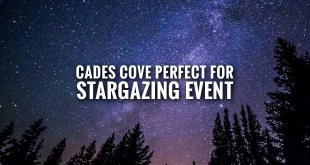 Park Hosts Stargazing Event at Cades Cove
