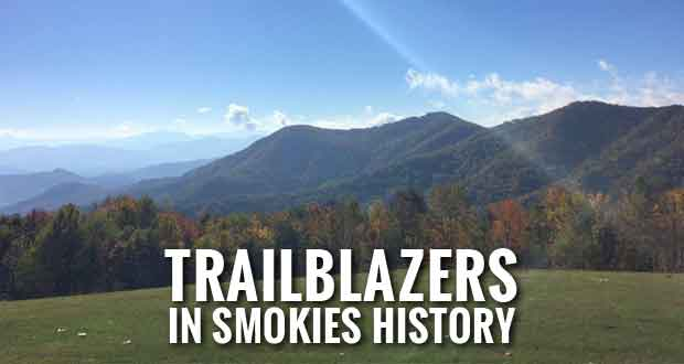 Friends of the Smokies Members among 100 Most Influential in Park History
