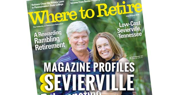 Sevierville Named Top Retirement Destination by Where to Retire Magazine