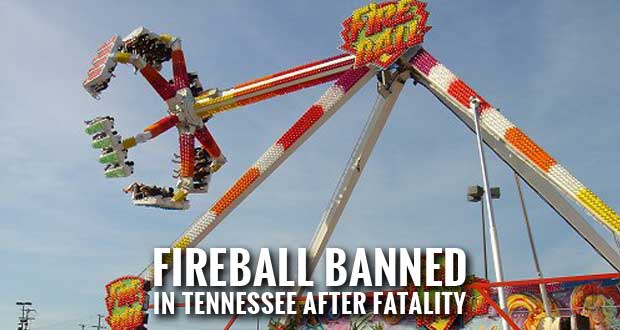 Tennessee Joins Other States in Banning Fireball Ride after Fatal Accident in Ohio