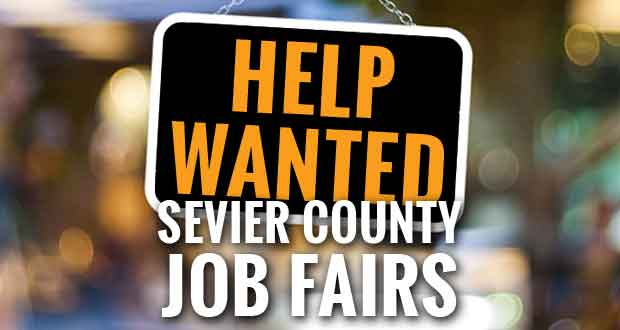 Two Job Fairs Planned in Sevier County as Employers Struggle to Find Workers