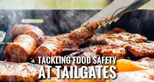 Tailgating Food Safety is Your Defense Against Foodborne Illness