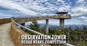 Clingmans Dome Observation Tower Temporarily Closed for Rehabilitation