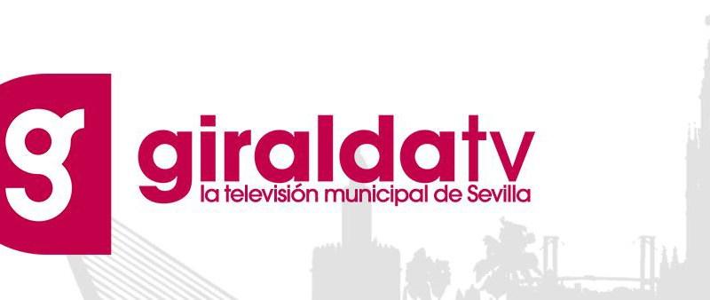 La televisión pública del Ayuntamiento de Sevilla, Giralda Tv, clausura este domingo su emisión / Sevilla Actualidad