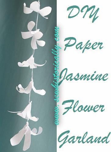 DIY Indian Paper Jasmine Flower Garland - Tutorial