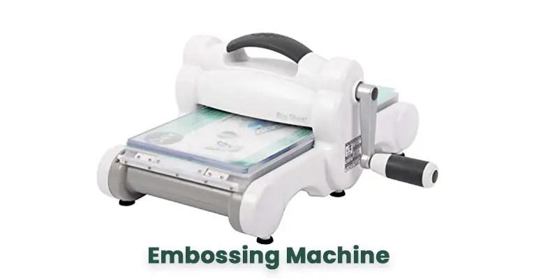 Best Embossing Machine