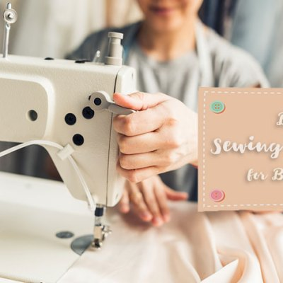 Best Sewing Machine for Beginners: the do's the don'ts and the reviews!