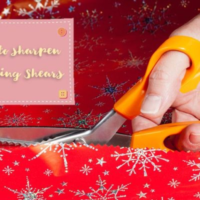 Learn How to Sharpen Pinking Shears | Rules, Cost and Method