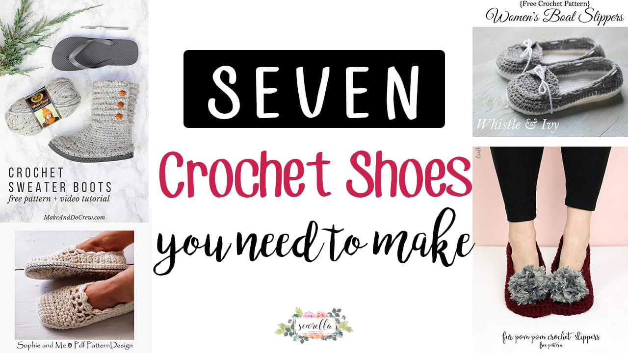 1b142b5965675 7 Crochet Shoes You Need to Make - Sewrella