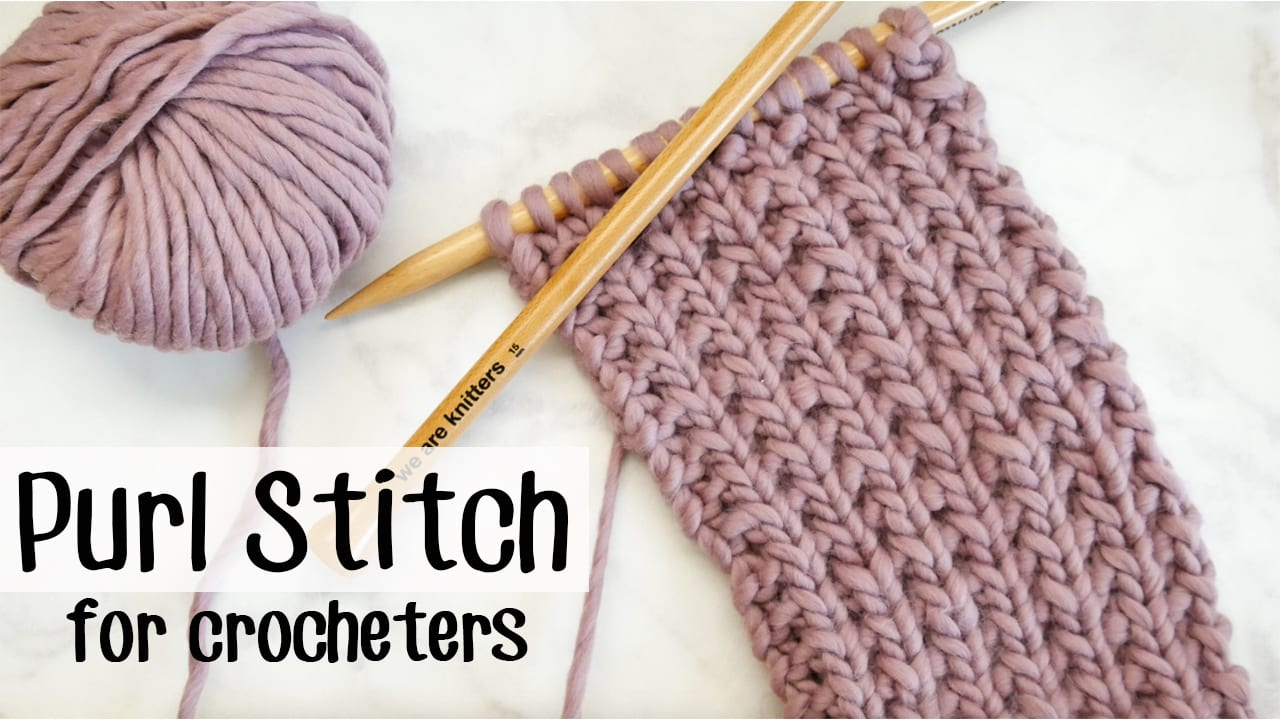 Knitting For Crocheters Purl Stitch Sewrella