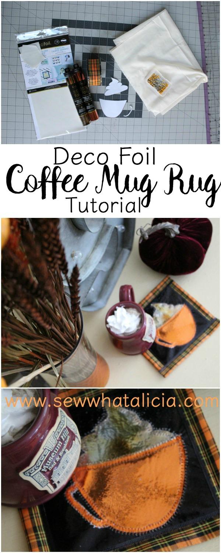 Fall mug rug tutorial: Click through to see the tutorial for this fun deco foiled fall mug rug! Coffee anyone?? www.sewwhatalicia.com