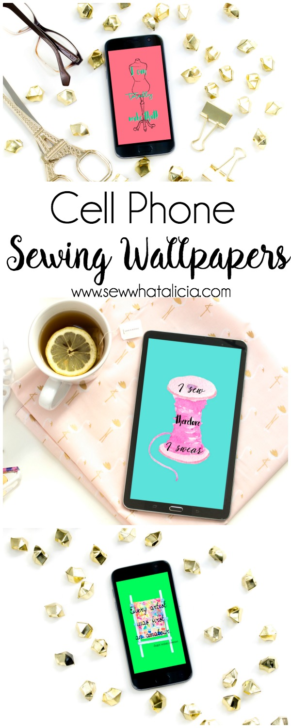 Sewing Wallpapers for your Phone: These fun wallpapers will let you share your love of sewing with anyone who sees your phone! Click through for three free phone wallpapers. | www.sewwhatalicia.com