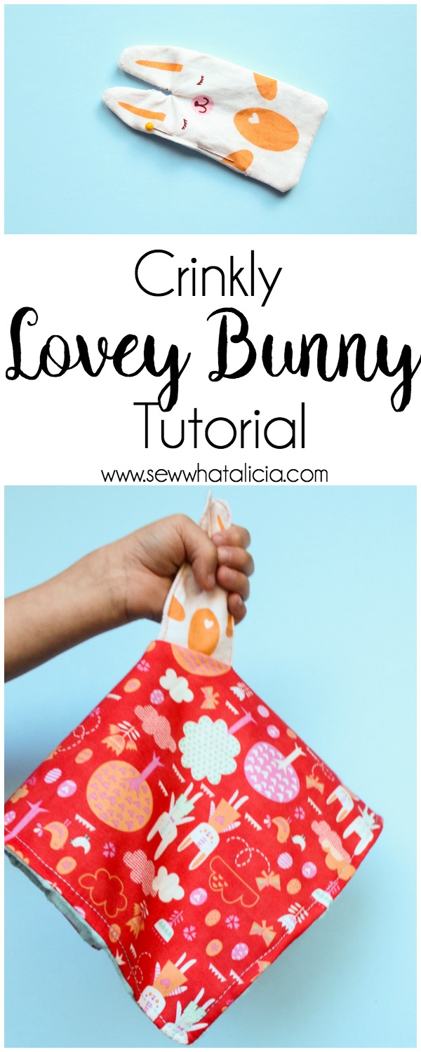 Crinkly Bunny Lovey Tutorial : This is a great tutorial for making a crinkly bunny. This lovey is fun, soft, and precious. Click through for the full tutorial. | www.sewwhatalicia.com