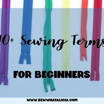 10+ Sewing Terms for Beginners