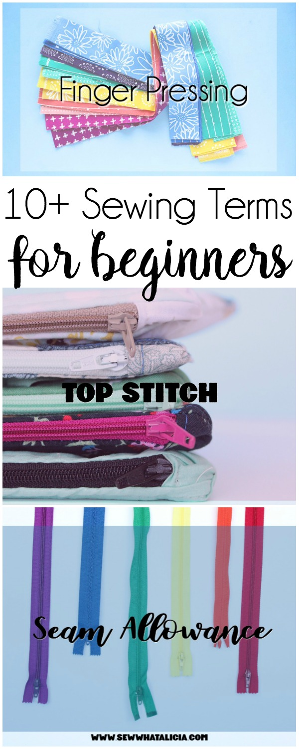 10+ Sewing Terms for Beginners: If you are new to sewing then this is a must read! Here are some of the most important sewing terms to know as you begin sewing. Click through for a full list of sewing terms. | www.sewwhatalicia.com