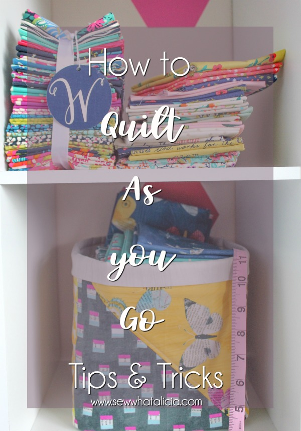 How to Quilt As You Go: This tutorial for quilt as you go will teach you everything you need to know in order to learn to quilt as you go. Click through for all the tips and tricks.   www.sewwhatalicia.com