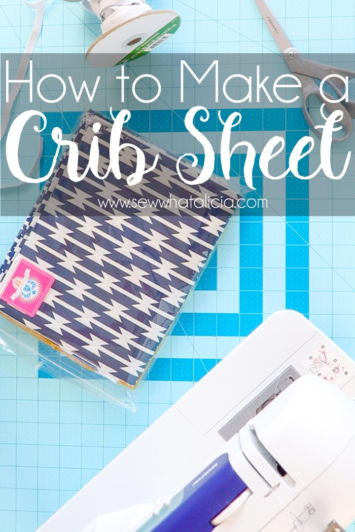How to Make a Crib Sheet: If you want to make custom crib sheets for the nursery this is the perfect tutorial for you. Click through to learn how to sew a crib sheet. This is a great project for beginners and those just learning to sew. | www.sewwhatalicia.com