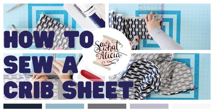 Collage of steps to make crib sheet. Text reading how to sew a crib sheet.