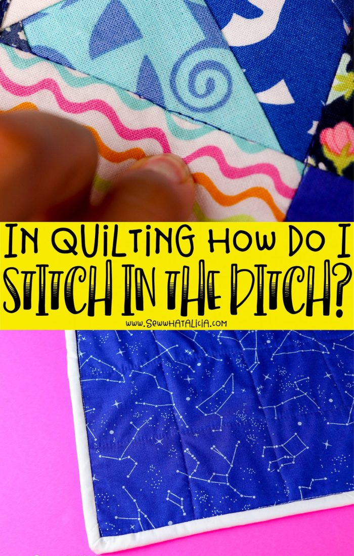 pictured quilt with words in quilting how do i stitch in the ditch overlay