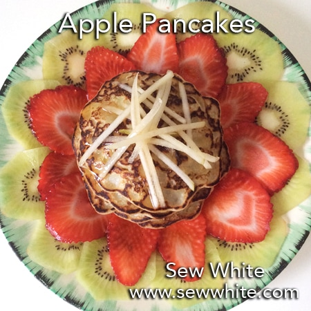 Sew White apple pancakes recipe fruit salad mothers day 8