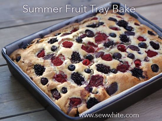 Sew White summer fruit cake tray bake 1