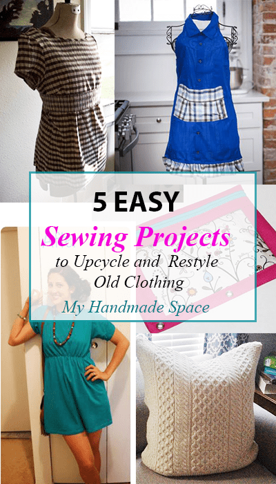 5 Easy Sewing Projects to Upcycle and Restyle Old Clothing