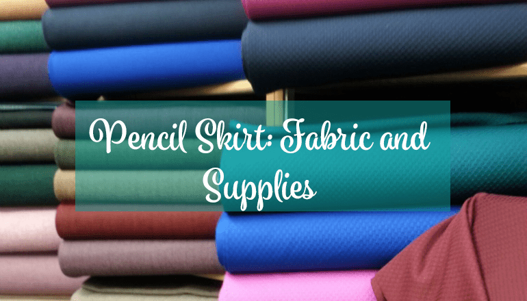 Fabric for Pencil Skirts