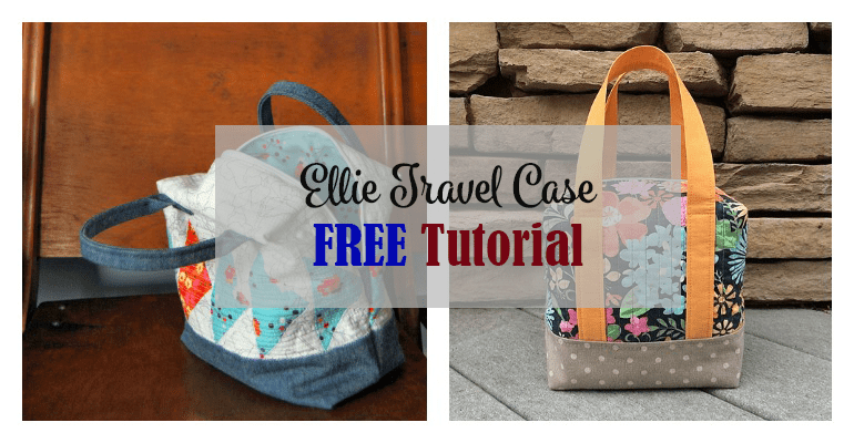 The Ellie Travel Case FREE Tutorial