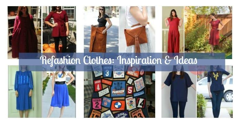 Refashion Clothes: Inspiration & Ideas