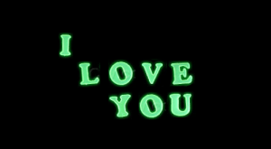 Romantic Glow In The Dark I Love You