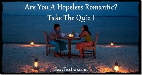 take the hopeless romantic quiz