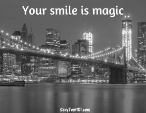 your smile is magic romantic text