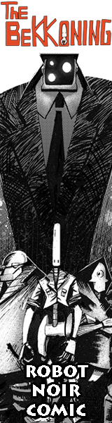 The Bekkoning Robot Noir Comic Webcomic Updates Fridays