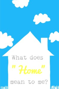 What does home mean to me?