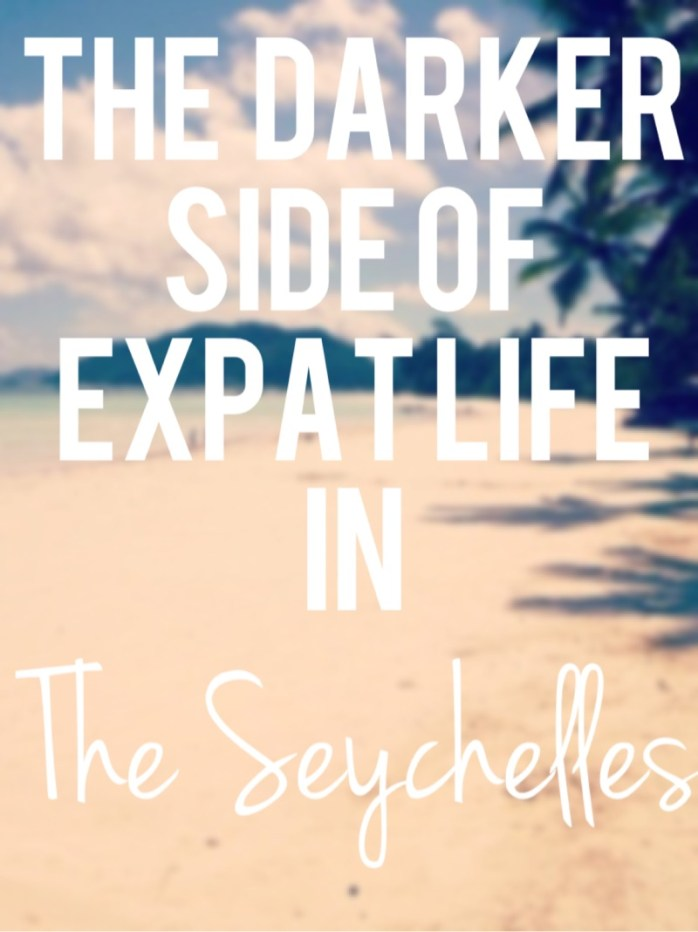 The darker side of expat life in the seychelles