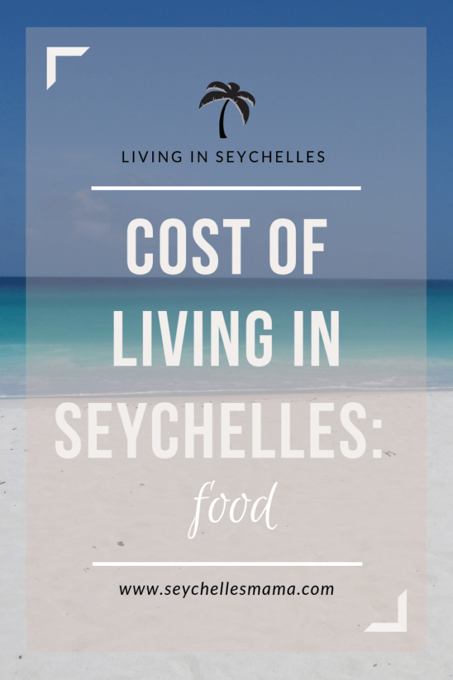 cost of living in seychelles - food