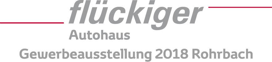 flückiger Autohaus - Gewerbeausstellung 2018 Rohrbach - vom 22. Juni bis 24. Juni 2018