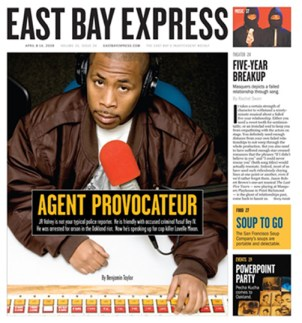 The April 8-14 issue of the East Bay Express features a 5,576-word cover story on Minister of Information JR.