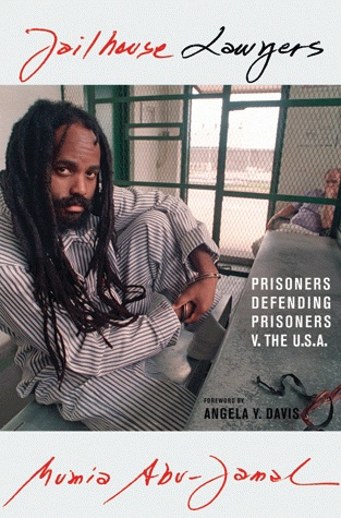"This is the cover of Mumia Abu-Jamal's new book, ""Jailhouse Lawyers."" Order one for yourself and more for loved ones and pen pals in prison – now only $11.87 in paperback when you order direct from the publisher, City Lights, at www.citylights.com."