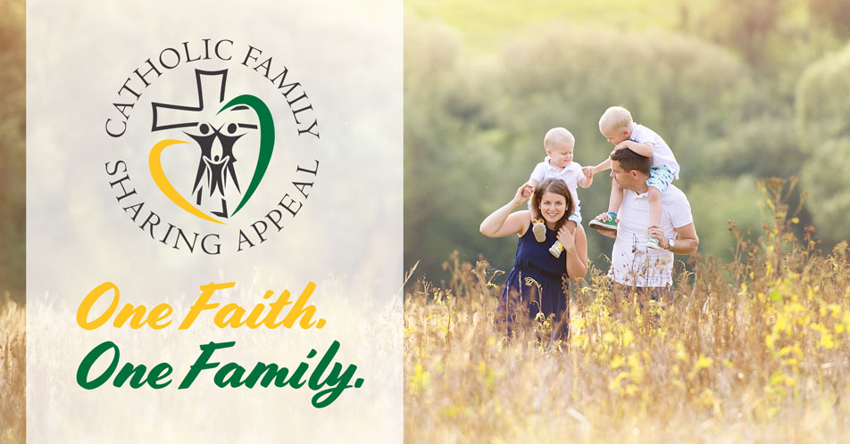 Catholic Family Sharing Appeal, One Faith One Family