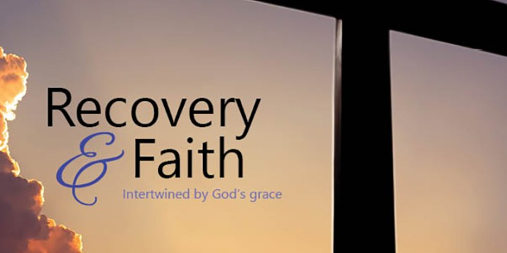 August 2019 Recovery & Faith: Intertwined by God's grace