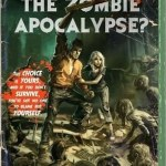 Can You Survive The Zombie Apocalypse? by Max Brallier (book review)