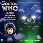 Doctor Who: Fourth Doctor Adventure: Phantoms Of The Deep by Jonathan Morris (CD review).