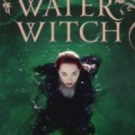 The Water Witch (The Fairwick Trilogy book 2) by Juliet Dark (book review).