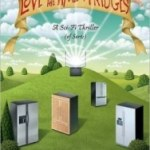 Love In The Time Of The Fridges by Tim Scott (book review).
