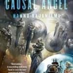The Causal Angel by Hannu Rajaniemi (book review).