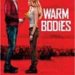 Warm Bodies by Isaac Marion (book review).