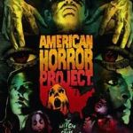 American Horror Project Vol 1 (horror film DVD/Blu-ray review).