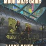 The Moon Maze Game (Dream Park book 4) by Larry Niven & Steven Barnes (book review).